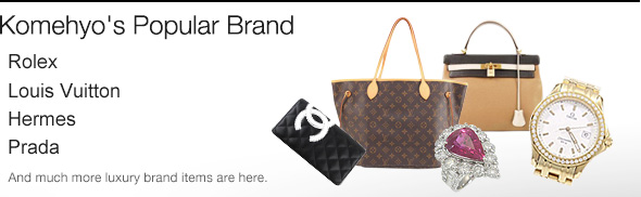 Komehyo's Popular Brand Rolex Louis Vuitton Hermes Prada And much more popular luxury brand items are here.
